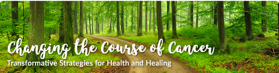 Holistic Living With Rachel Avalon - Coaching - Changing the Course of Cancer